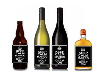 Keep Calm and Golf On Customizable Wine / Beer / Liquor Bottle Label Perfect way to turn a bottle into a memorable Gift