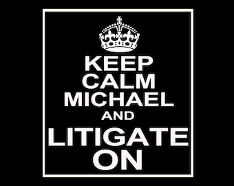 Keep Calm and Litigate On Customizable Wine / Beer / Liquor Bottle Label Perfect way to turn a bottle into a memorable Gift