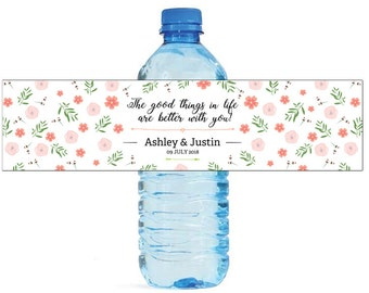 The Good Things In Life Are Better With You Water Bottle Labels Great for Wedding Day Engagement Party Bridal Shower Birthday party label