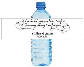 A Hundred Hearts quote Wedding Anniversary Engagment Water Bottle Labels Customizeable Names and Date self stick