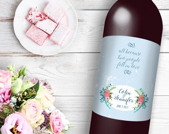 All Because Two People Fell In Love Wine / Beer Bottle Labels Great for Engagement Bridal Shower Party self stick easy to use labels