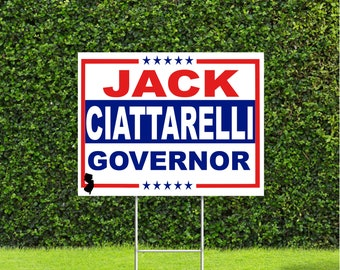 Jack Ciattarelli New Jersey Governor Election Race Red White & Blue Yard Sign with Metal H Stake
