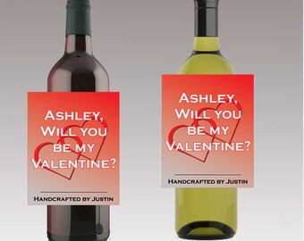 Will you be my Valentine Beer or Wine Bottle Labels Valentine Day