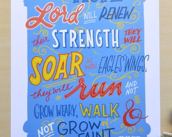 """Isaiah 40 31; blue/orange/yellow; 11x14""""; hand drawn print; """"They that hope in the Lord will renew their strength; they will soar as with.."""""""