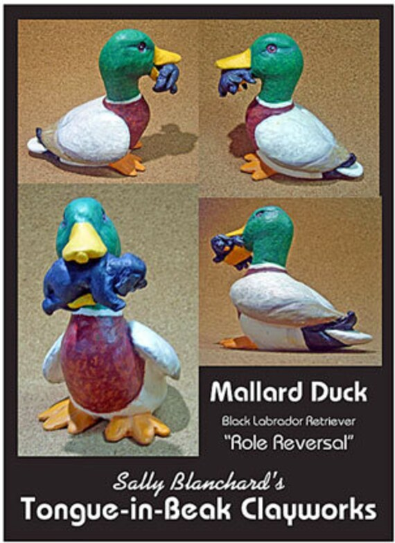 "Mallard Duck with Black Labrador Retriever ""Role Reversal""  Sally Blanchard's Tongue-in-Beak Clayworks"