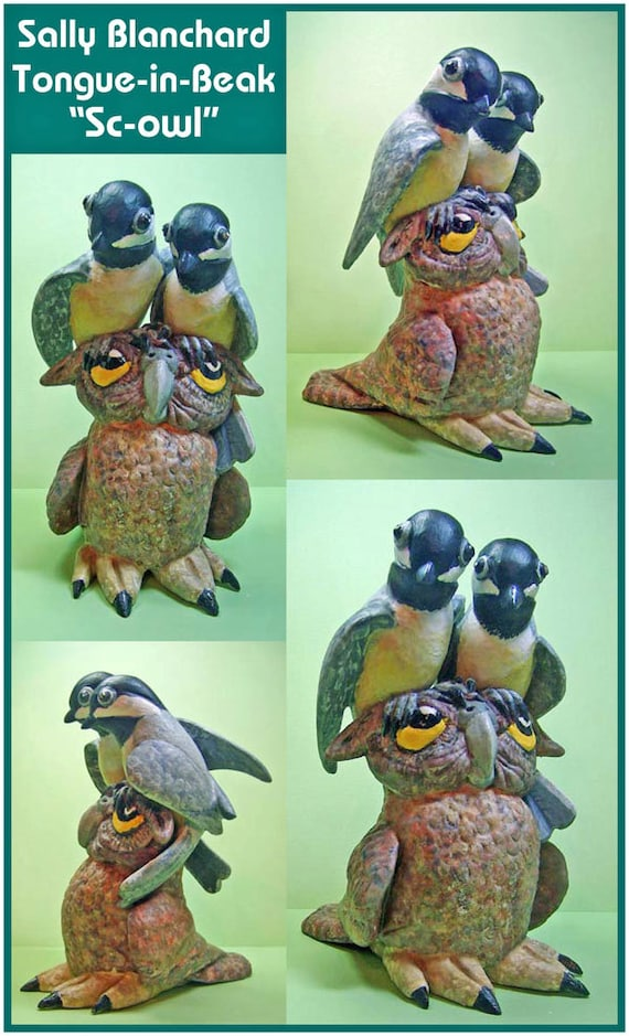 "Chickadees Harassing Screech Owl  ""Sc-Owl"" Sally Blanchard original one of a kind tongue-in-beak clayworks"
