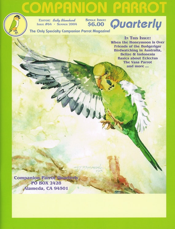 Friends of the Budgerigar  Articles and Stories Various writers - Sally Blanchard Companion Parrot Quarterly #64