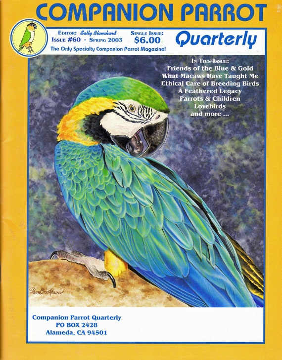 Friends of the Blue and Gold Macaw - Sally Blanchard Companion Parrot Quarterly #60