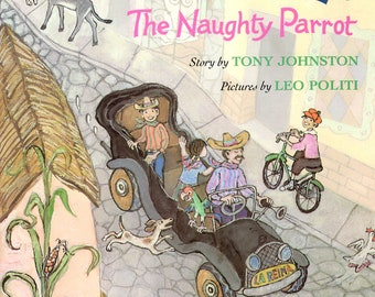 Lorenzo: The naughty parrot (Passports)1993 by Tony Johnston