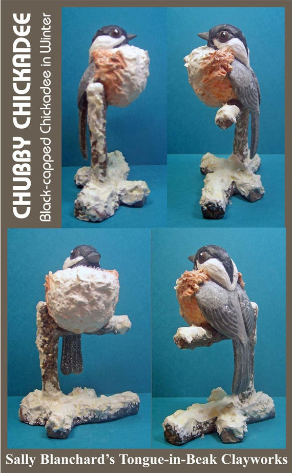 Chubby Chickadee - Black-capped Chickadee in Winter - Sally Blanchard's Tongue-in-Beak Clayworks