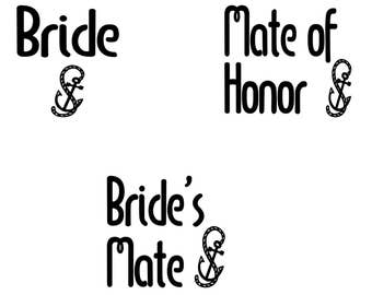 Nautical Bridal Party - Brides's Mate T-Shirt Vinyl Iron On Heat Transfer Decal - Bachelorette Party - Bridesmaid Gift - Tote Bag