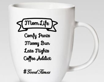 Mom Life 12 oz. Coffee Cup - Coffee Mug - 46 Different Colors Available