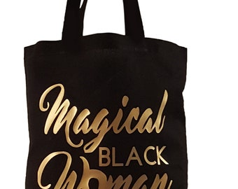 Magical Black Woman lightweight Totebag celebrating melanin   black girl  magic d4ff7dd387a26