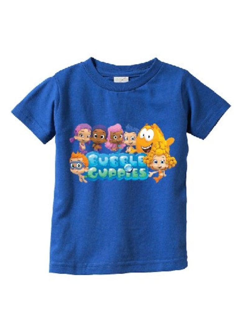 fb4e5d306c Bubble Guppies Custom t-shirt Colors  Bubble Guppies t-shirt