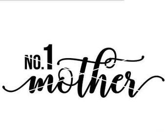 SVG Number One Mother | Cut File | DXF file | svg files for Silhouette | No. 1 Mother cut file | Mother's Day svg file