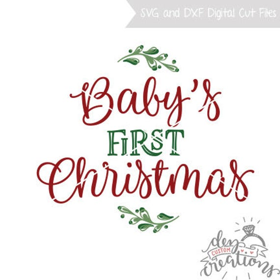 Baby S First Christmas Svg File Cut File Christmas Svg Etsy