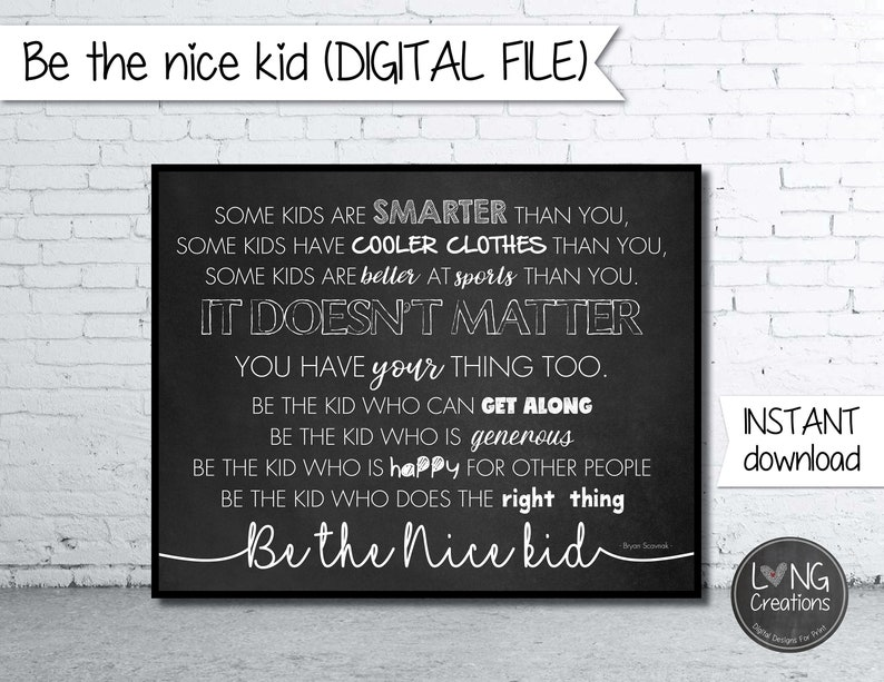 be the nice kid digital file  inspirational quote design  image 0