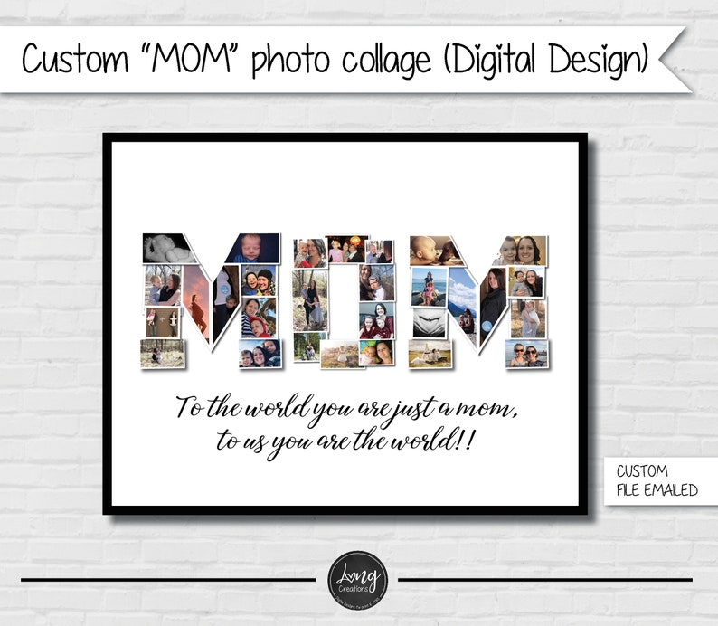 MOM photo collage  mother's day gift  custom DIGITAL image 0