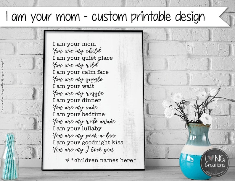 I am your mom / mother  you are my child  home / nursery image 0
