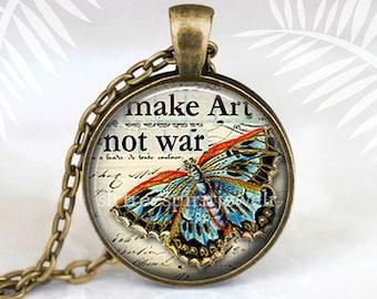 """Peace Necklace, Anti-war Pendant, Butterfly, Inspirational Jewelry, """"Make Art Not War"""" Artist, Gift for Artist"""