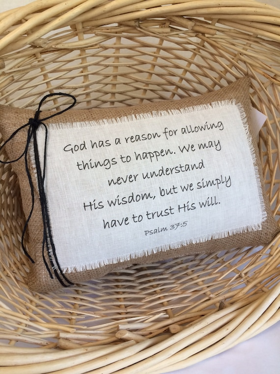 Bible Quote Pillowpsalm 375 God Has A Reason Etsy