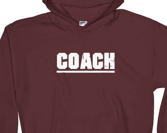 COACH Hooded Sweatshirt. Hoodie for Basketball, Football, Track, Lacrosse, Volleyball, Baseball, Softball, Tennis, Golf & Soccer Coach Gift.