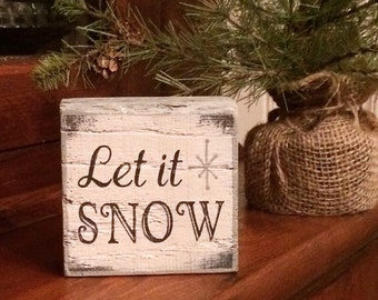 Let it snow ~ handmade rustic box sign