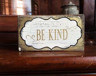 Be kind - handmade rustic box sign
