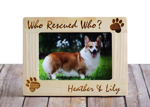 Who Rescued Who Personalized Pet Picture Photo Frame Custom Etsy