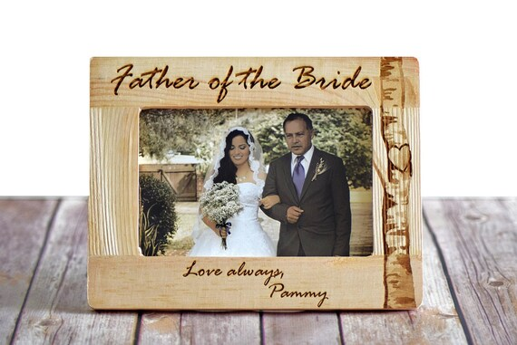 Father Of The Bride Frame Father Of The Bride Gift Parents Etsy