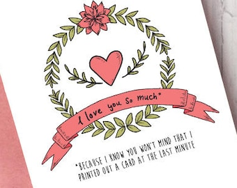 Printable Valentine's Day Card - I Love You So Much Funny Last Minute Card