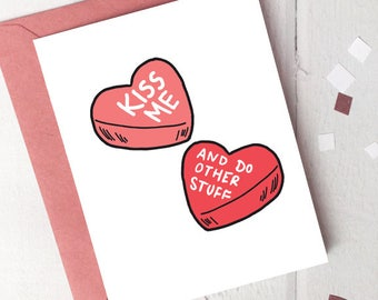 Funny Printable Valentine's Day Card - Candy Hearts Kiss Me (and do other stuff)