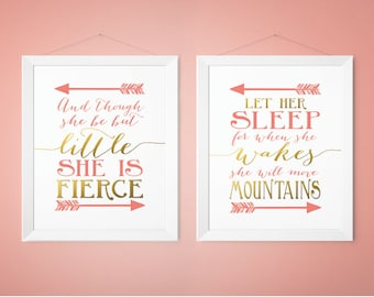 And though she be but little she is fierce, Let her sleep she wakes move mountains, Coral abd Gold, Nursery Decor, Nursery Prints (1002-2S)