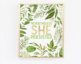 Nevertheless She Persisted Print. Feminist poster, Green leaves, Office Wall Print, politics poster, Office Decor, gift for Women