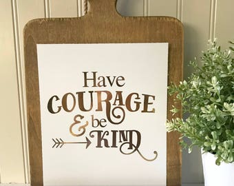 Have Courage and Be Kind Real Foil Print-Cinderella Quote-Inspirational Princess Quote-Nursery Wall Art-Gold Foil Wall Art