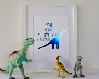 Rawr Means I Love You in Dinosaur Real Foil Print - Motivational - Typographical - Inspirational Quote - Little Boy Wall Art - Gold
