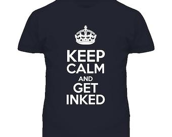 Gardez votre calme et obtenir le tatouage encré T Shirt