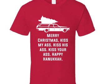 Kiss My Ass National Lampoon's Christmas Vacation Holiday Movie Quote T Shirt