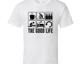 The Good Life Curling Sports Fan T Shirt