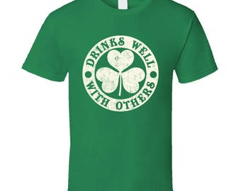 Drinks Well With Others St. Patrick's Day Irish Worn Look T Shirt