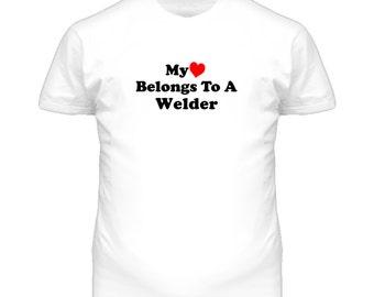 My Heart Belongs To A Welder  Funny T Shirt