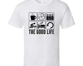 The Good Life Geocaching Hobbies Fan T Shirt