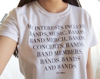My interests include bands... T-Shirt  © Design by Maggie Liu
