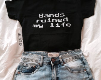 Bands Ruined My Life T-Shirt