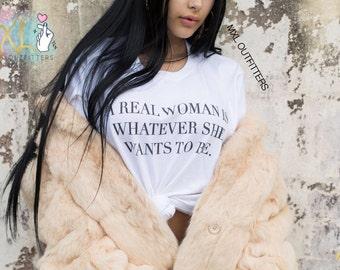Real Woman T-Shirt
