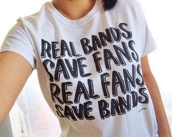 """Real Bands Save Fans, Real Fans Save Bands"""" T-Shirt © Design by Euclea Tan"""