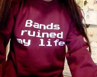 Maroon Bands Ruined My Life Crewneck Sweatshirt