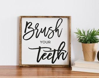Brush Your Teeth Wood Sign | Bathroom Wall Art | Bathroom Sign | Bathroom Decor | Rustic Bathroom | Wooden Sign | Rustic Signs | Farmhouse