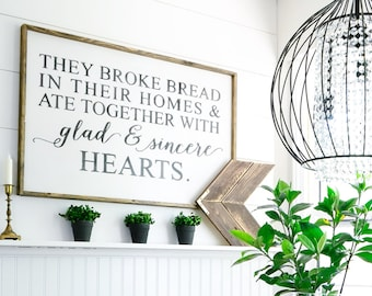 They Broke Bread In Their Homes Wood Sign. Scripture Art. Dining Room Decor. Farmhouse Decor. Wooden Signs. Rustic Signs.