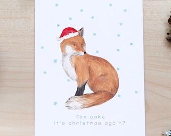 Fox Sake its Christmas again! - Cute Adult Card, British Animals, Animal Lover, Woodland Fox, Cottagecore Christmas